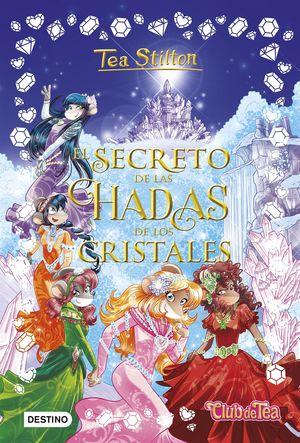 EL SECRETO DE LAS HADAS DE LOS CRISTALES - CLUB DE TEA