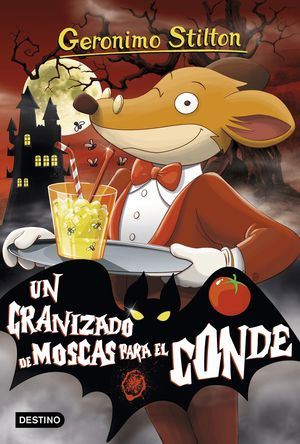 UN GRANIZADO DE MOSCAS PARA EL CONDE - GERONIMO STILTON 38