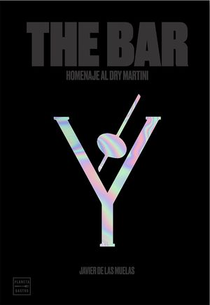 THE BAR. HOMENAJE AL DRY MARTINI