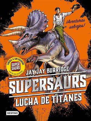 LUCHA DE TITANES - SUPERSAURS 3