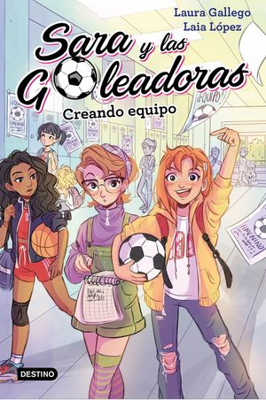 CREANDO EQUIPO - SARA Y LAS GOLEADORAS 1