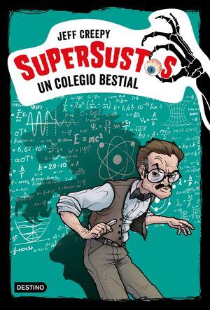UN COLEGIO BESTIAL - SUPERSUSTOS 6