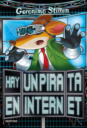 HAY UN PIRATA EN INTERNET - GERONIMO STILTON 74