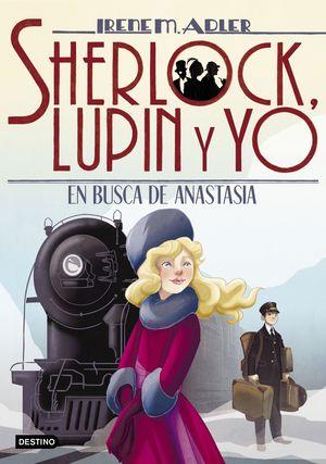 EN BUSCA DE ANASTASIA - SHERLOCK, LUPIN Y YO 14