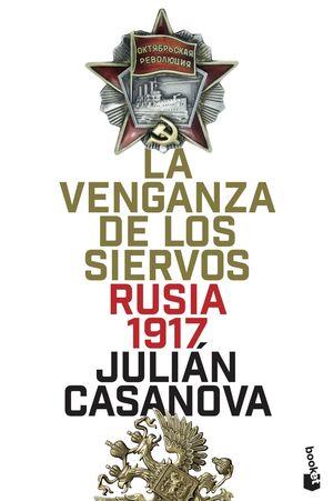 LA VENGANZA DE LOS SIERVOS, RUSIA 1917