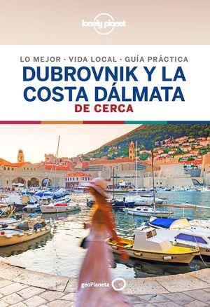 DUBROVNIK Y LA COSTA DÁLMATA DE CERCA - LONELY PLANET