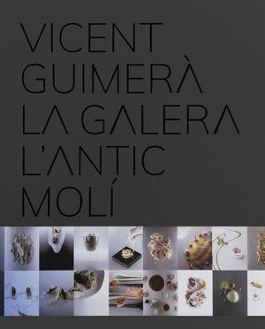 VICENT GUIMERÀ. LA GALERA L´ANTIC MOLÍ