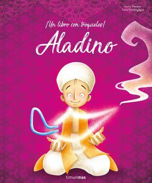 ALADINO. UN LIBRO CON TROQUELES!