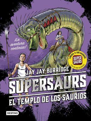 EL TEMPLO DE LOS SAURIOS. SUPERSAURS 4