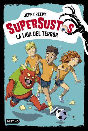 LA LIGA DEL TERROR. SUPERSUSTOS 7