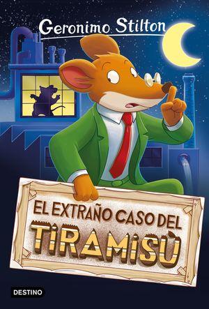 EL EXTRAÑO CASO DEL TIRAMISÚ - GERONIMO STILTON 49