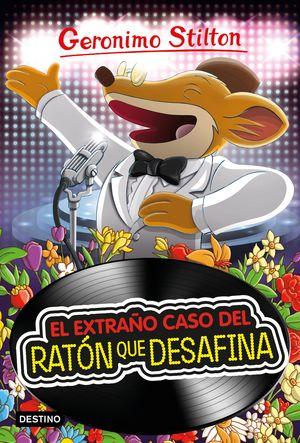 EL EXTRAÑO CASO DEL RATÓN QUE DESAFINA. GERONIMO STILTON 55