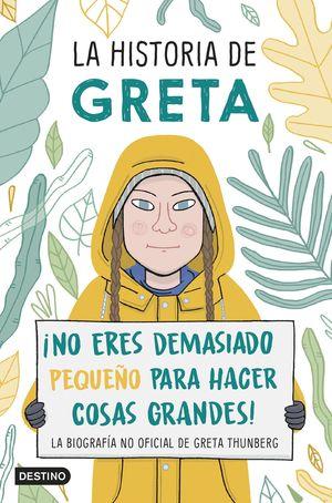 LA HISTORIA DE GRETA THUNBERG
