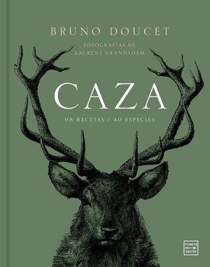 CAZA. 98 RECETAS. 40 ESPECIES