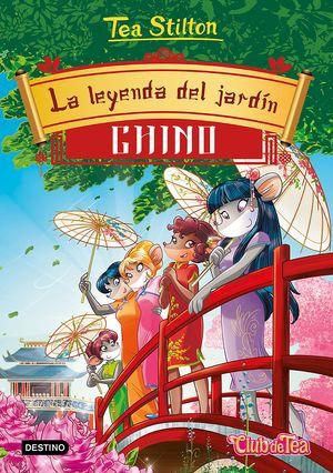LA LEYENDA DEL JARDÍN CHINO. TEA STILTON