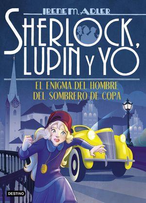 EL ENIGMA DEL HOMBRE DEL SOMBRERO DE COPA - SHERLOCK, LUPIN Y YO 15