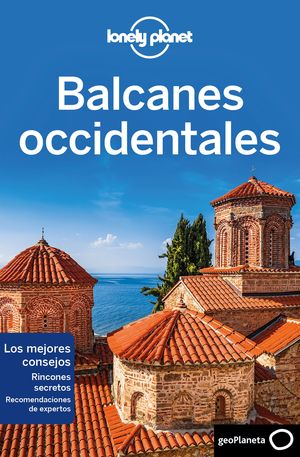 BALCANES OCCIDENTALES - LONELY PLANET