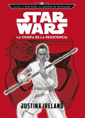 STAR WARS. LA CHISPA DE LA RESISTENCIA