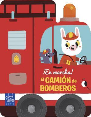 EL CAMIÓN DE BOMBEROS. EN MARCHA!