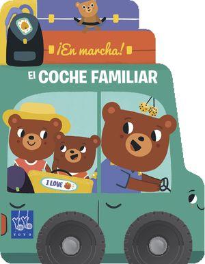 EL COCHE FAMILIAR. EN MARCHA!
