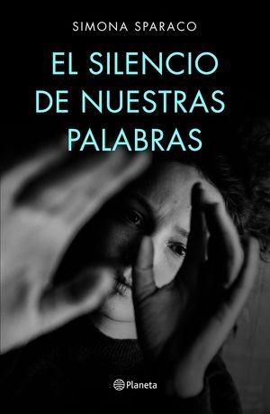 EL SILENCIO DE NUESTRAS PALABRAS