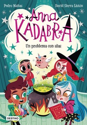 ANNA KADABRA. UN PROBLEMA CON ALAS
