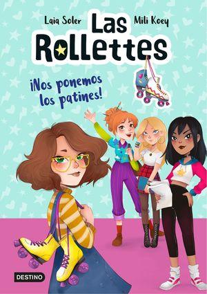 LAS ROLLETTES 1. NOS PONEMOS LOS PATINES!