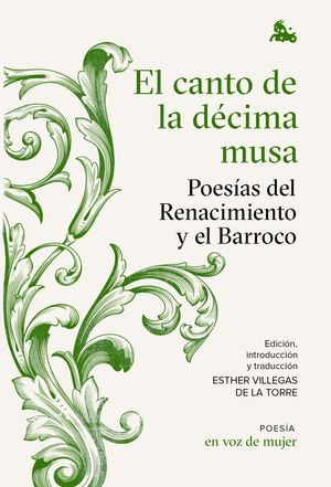 EL CANTO DE LA DÉCIMA MUSA: POESÍAS DEL RENACIMIENTO Y EL BARROCO