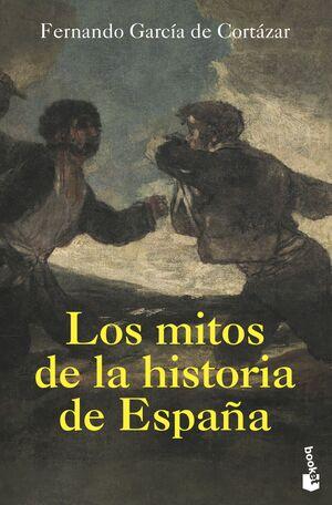LOS MITOS DE LA HISTORIA DE ESPAÑA