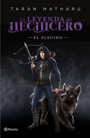 LA LEYENDA DEL HECHICERO. EL ELEGIDO (PRECUELA)