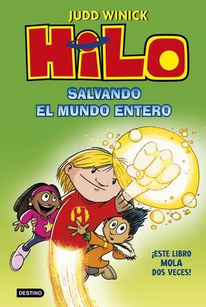 HILO 2 SALVANDO EL MUNDO ENTERO