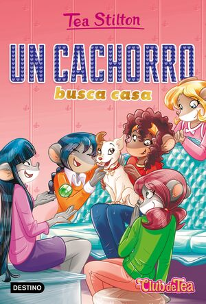 UN CACHORRO BUSCA CASA - TEA STILTON 35