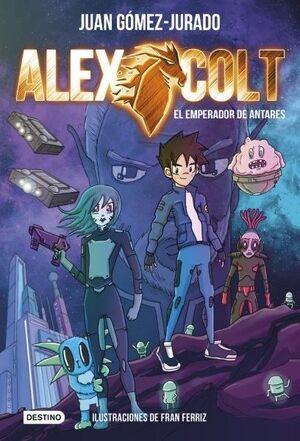EL EMPERADOR DE ANTARES. ALEX COLT 5