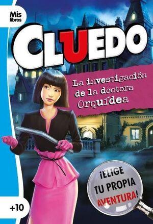 CLUEDO. LA INVESTIGACIÓN DE LA DOCTORA ORQUÍDEA