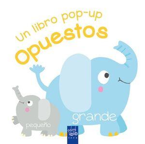 OPUESTOS. UN LIBRO POP-UP