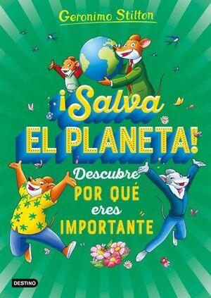 SALVA EL PLANETA! DESCUBRE POR QUÉ ERES IMPORTANTE