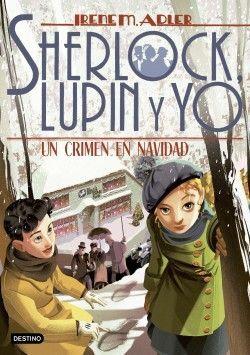 UN CRIMEN EN NAVIDAD. SCHERLOCK LUPIN Y YO 17