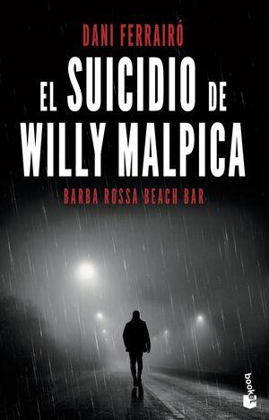 EL SUICIDIO DE WILLY MALPICA. BARBA ROSSA BEACH BAR