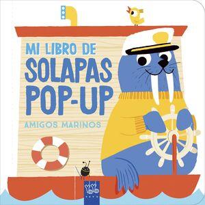 AMIGOS MARINOS - MI LIBRO DE SOLAPAS POP-UP
