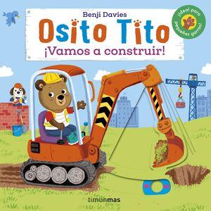 OSITO TITO. VAMOS A CONSTRUIR!