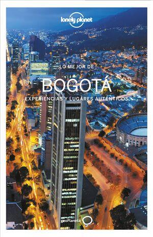 LO MEJOR DE BOGOTÁ - LONELY PLANET