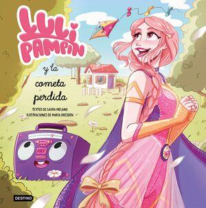 LULI PAMPÍN Y LA COMETA PERDIDA- LULI PAMPÍN 2