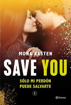 SAVE YOU 2 SOLO EL PERDÓN PUEDE SALVARTE