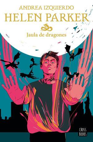 HELEN PARKER 3 JAULA DE DRAGONES