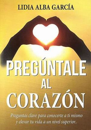 PREGUNTALE AL CORAZON