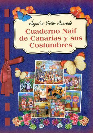 CUADERNO NAIF DE CANARIAS Y SUS COSTUMBRES