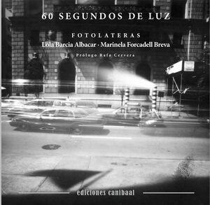 60 SEGUNDOS DE LUZ. FOTOLATERAS
