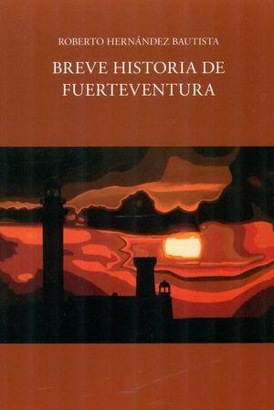 BREVE HISTORIA DE FUERTEVENTURA