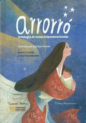 ARRORRO. ANTOLOGIA DE NANAS HISPANOAMERICANAS