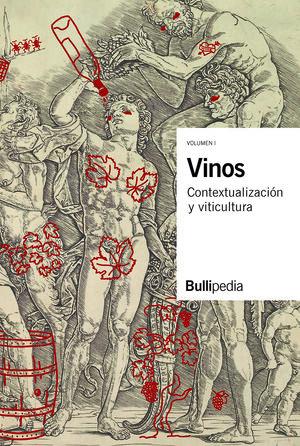 VINOS -CONTEXTUALIZACIÓN Y VITICULTURA (VOLUMEN I)